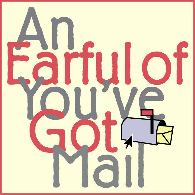 An Earful of You've Got Mail